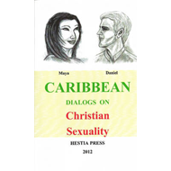 Caribbean Dialogs on Christian Sexuality (BOK)