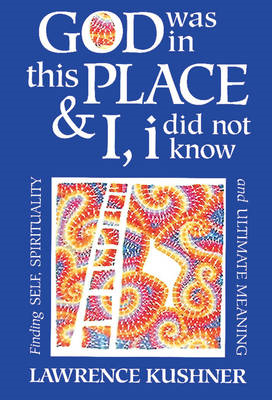 God Was in This Place and I, I Did Not Know (BOK)