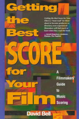 Getting the Best Score for Your Film (BOK)