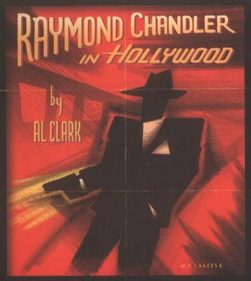 Raymond Chandler in Hollywood (BOK)