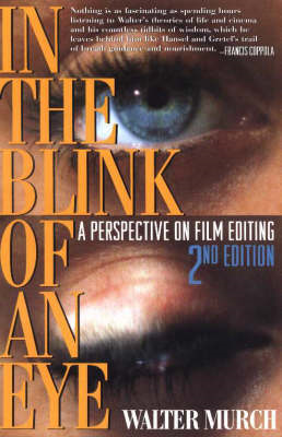 In the Blink of an Eye: A Perspective on Film Editing (BOK)