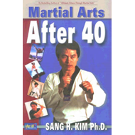 Martial Arts After 40 (BOK)