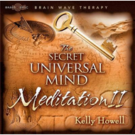 The Secret Universal Mind Meditation II (BOK)
