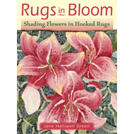 Rugs in Bloom: Shading Flowers in Hooked Rugs (BOK)