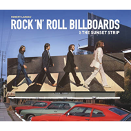 Rock 'n' Roll Billboards Of The Sunset Strip (BOK)