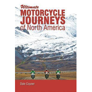 Motorcycle Journeys Through North America (BOK)