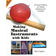 Making Musical Instruments with Kids (BOK)