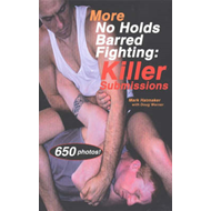 More No Holds Barred Fighting: Killer Submissions (BOK)