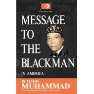 Message to the Blackman in America (BOK)