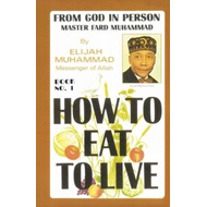 How to Eat to Live, Book 1 (BOK)