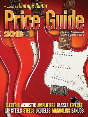 The 2013 Official Vintage Guitar Price Guide (BOK)