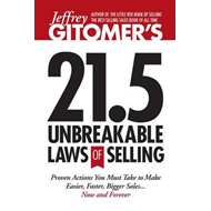 Jeffrey Gitomer's 21.5 Unbreakable Laws of Selling (BOK)