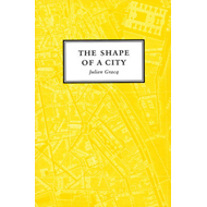 The Shape of a City (BOK)