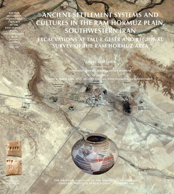 Ancient Settlement Systems and Cultures in the Ram Hormuz Pl (BOK)