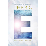 Big E: Everything is Energy (BOK)