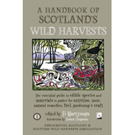 Handbook of Scotland's Wild Harvests (BOK)