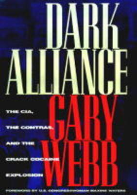 Dark Alliance: CIA, the Contras and the Crack Cocaine Explosion (BOK)
