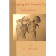 Developing the Observing Eye (BOK)