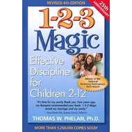 1-2-3 Magic: Effective Discipline for Children 2-12 (BOK)