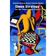 Chess Strategy for the Tournament Player (BOK)