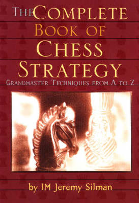 Complete Book of Chess Strategy (BOK)