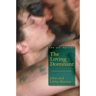 The Loving Dominant: New and Improved (BOK)