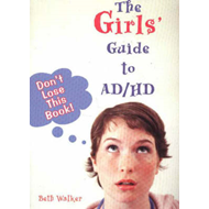 Girls' Guide to AD/HD (BOK)