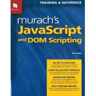 Murach's JavaScript and DOM Scripting (BOK)