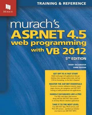 Murach's ASP.NET 4.5 Web Programming with VB 2012 (BOK)