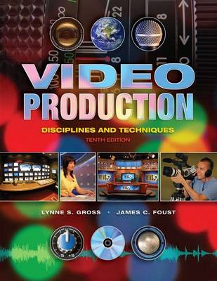 Video Production: Disciplines and Techniques (BOK)