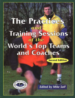 Practices and Training Sessions of the World's Top Teams and (BOK)