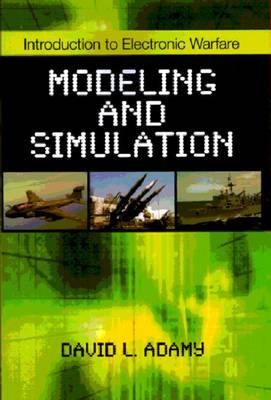 Introduction to Electronic Warfare Modeling and Simulation (BOK)