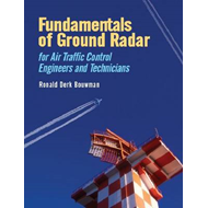 Fundamentals of Ground Radar: For Air Traffic Control Engineers and Technicians (BOK)