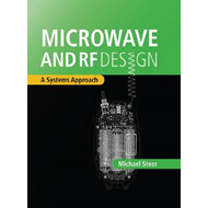 Microwave and RF Design: A Systems Approach (BOK)