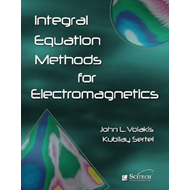Integral Equation Methods in Electromagnetics (BOK)