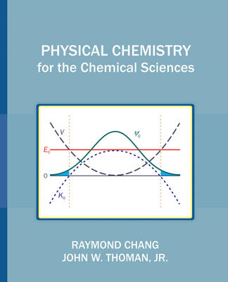 Physical Chemistry for the Chemical Sciences (BOK)