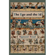 Ego and the Id - First Edition Text (BOK)