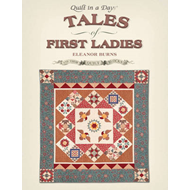 Tales of First Ladies & Their Quilt Blocks (BOK)