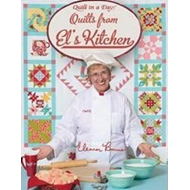 Quilts from El's Kitchen (BOK)