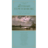 Literary St. Petersburg: The City and the Writers Who Lived There (BOK)