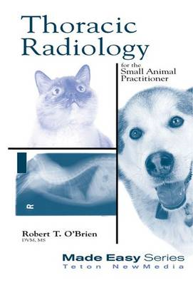Thoracic Radiology for the Small Animal Practitioner (BOK)