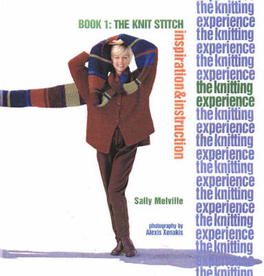 The Knitting Experience: The Knit Stitch: Book 1 (BOK)
