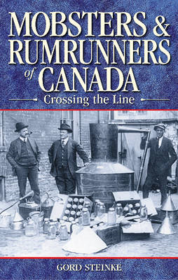 Mobsters & Rumrunners of Canada (BOK)
