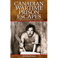 Canadian Wartime Prison Escapes (BOK)