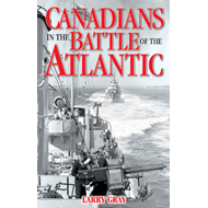 Canadians in the Battle of the Atlantic (BOK)