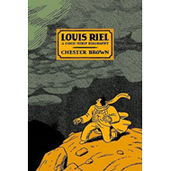 Louis Riel - a Comic-Strip Biography (BOK)