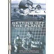 Getting Off the Planet: Training Astronauts (BOK)