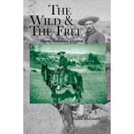 Wild and the Free (BOK)