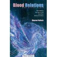 Blood Relations: And Other Plays (BOK)
