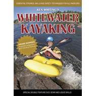 Whitewater Kayaking with Ken Whiting: Essential Strokes, Skills and Safety Techniques for All Paddle (BOK)